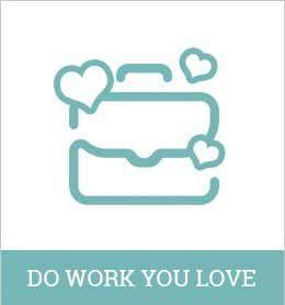 Do Work You Love