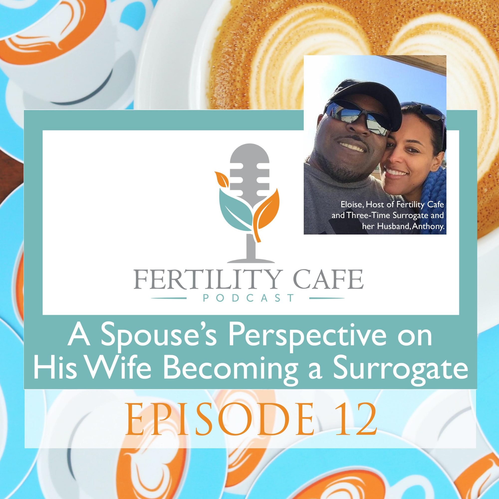 A spouse's perspective on his wife becoming a surrogate