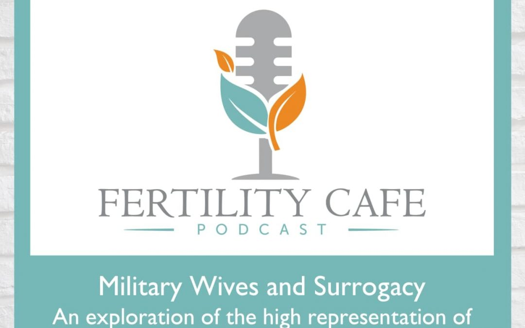 Ep 27   Military Wives and Surrogacy
